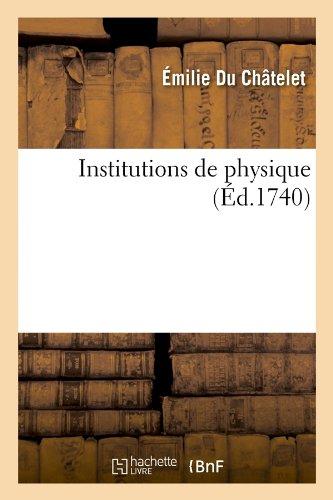 Institutions de Physique (Sciences)  [Du Chatelet, Emilie - Du Chatelet] (Tapa Blanda)