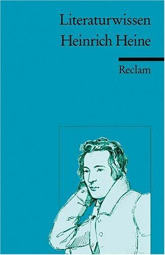 Heinrich Heine: (Literaturwissen)