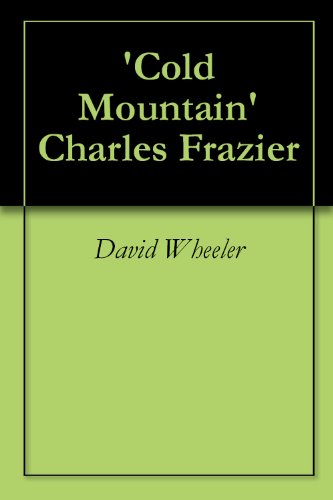 an analysis of inmans journey in cold mountain by charles frazier In his eyes they were all brave dark-haired women acted as markers along inmans journey to cold mountain  by charles frazier full transcript.
