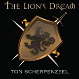 The Lion's Dream by Ton Scherpenzeel (2013-08-03)