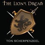 The Lion's Dream by Ton Scherpenzeel (2013-08-03)