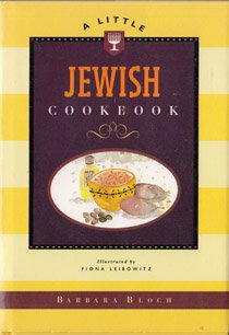 A Little Jewish Cookbook 95 Ed. (Chronicle Books Little Cookbook Series) by Barbara Bloch