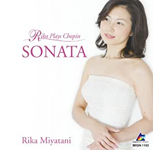 SONATA~Rika Plays Chopin - Amazon.com Music