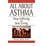 img - for [ [ [ All about Asthma[ ALL ABOUT ASTHMA ] By Polk, Irwin J. ( Author )Jan-01-1997 Paperback book / textbook / text book