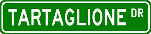 TARTAGLIONE Street Sign ~ Personalized Family Lastname Sign ~ Gameroom, Basement, Garage Sign ** ALUMINUM - Buy TARTAGLIONE Street Sign ~ Personalized Family Lastname Sign ~ Gameroom, Basement, Garage Sign ** ALUMINUM - Purchase TARTAGLIONE Street Sign ~ Personalized Family Lastname Sign ~ Gameroom, Basement, Garage Sign ** ALUMINUM (The Lizton Sign Shop, Home & Garden,Categories,Patio Lawn & Garden,Outdoor Decor)