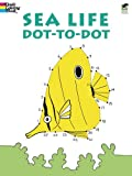 Sea Life Dot-to-Dot (Dover Childrens Activity Books)