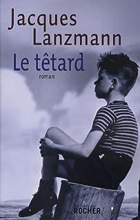 Le têtard, Lanzmann, Jacques