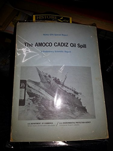 the-amoco-cadiz-oil-spill-a-preliminary-scientific-report-us-department-of-commerce-us-environmental