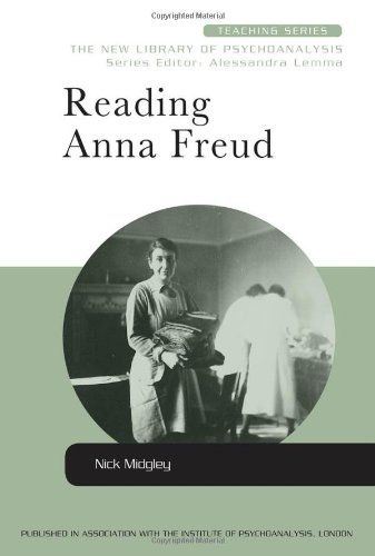 Reading Anna Freud (New Library of Psychoanalysis Teaching Series)