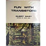 Fun with Transistors (Learning with Fun) (0718200756) by Davey, Gilbert