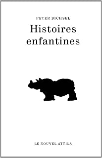 Histoires enfantines, Bichsel, Peter