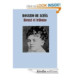 Rienzi el tribuno (Spanish Edition) Rosario de Acuna