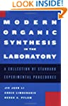 Modern Organic Synthesis in the Labor...