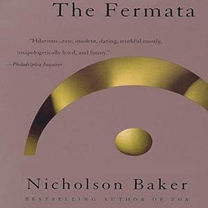 The Fermata | [Nicholson Baker]