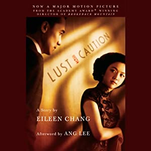 Lust, Caution | [Eileen Chang]