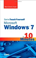 Sams Teach Yourself Microsoft Windows 7 in 10 Minutes ebook download