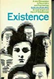 img - for Existence: A New Dimension in Psychiatry and Psychology book / textbook / text book