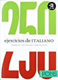 Curso comunicativo de autoaprendizaje Italiano (250 Ejercicios De...)