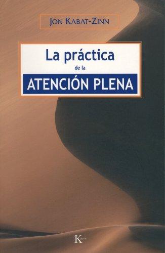 Práctica De La Atención Plena (Sabiduría perenne)