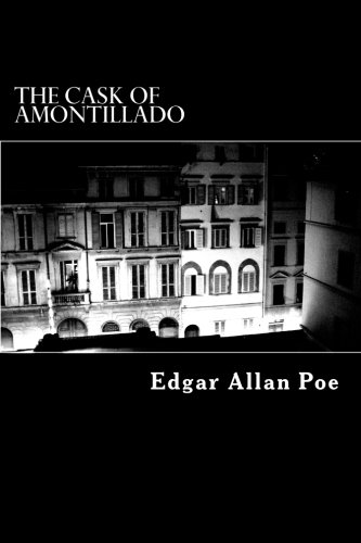 an analysis of the characters in cask of amontillado by edgar allan poe It is with this converging of the two characters that one is linked to the cask of amontillado by poe edgar allan poe's the cask of amontillado.