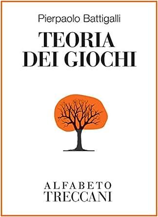 Amazon.com: Teoria dei giochi (Alfabeto Treccani) (Italian Edition