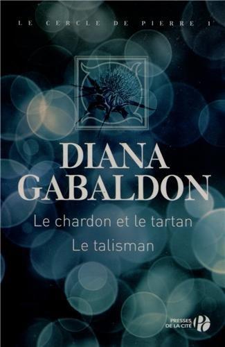 Le Cercle de pierre, Tome 1 : Le Chardon et le tartan ; Tome 2 : Le Talisman  41uYjmw53yL