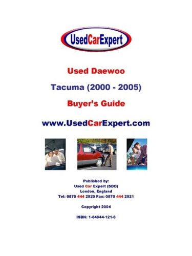 Used Daewoo Tacuma, Buyer's Guide (Tacuma Daewoo compare prices)