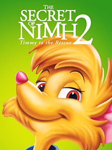 Secret of NIMH 2: Timmy to the Rescue on Amazon Prime Video UK
