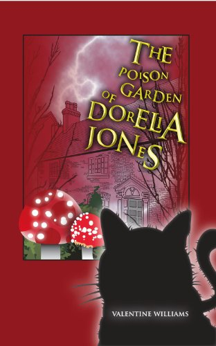 Book: The Poison Garden of Dorelia Jones by Valentine Williams