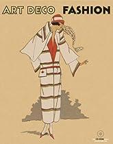 Art Deco Fashion (Pepin Press Fashion Books)