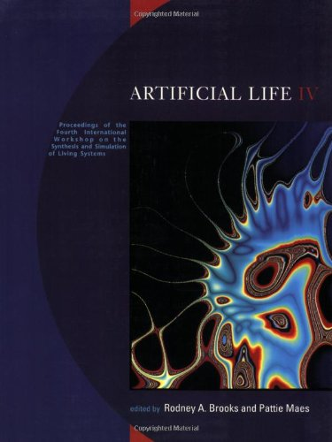 Artificial Life IV: Proceedings of the Fourth International Workshop on the Synthesis and Simulation                 of Living Systems
