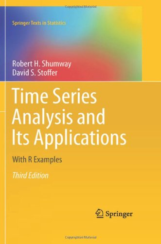 Time Series Analysis and Its Applications: With R...