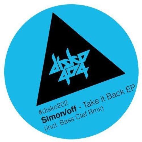 SIMON/OFF - TAKE IT BACK EP (INCL. BASS CLEF REMIX) (UK)