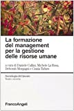 img - for La formazione del management per la gestione delle risorse umane book / textbook / text book