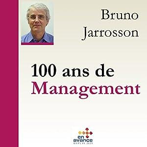 100 ans de management   Livre audio