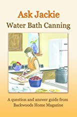 Ask Jackie: Water bath canning