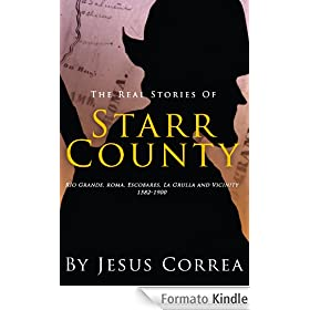 The Real Stories of Starr County (English Edition)