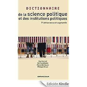 Dictionnaire de la science politique et des institutions politiques (French Edition)
