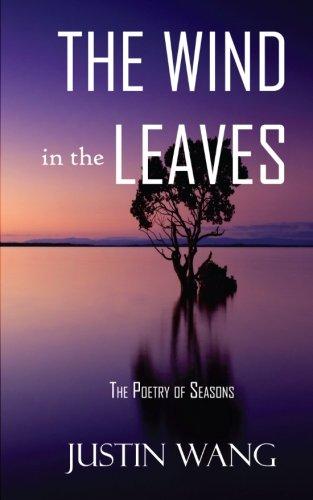 The Wind in the Leaves: Poetry of Seasons