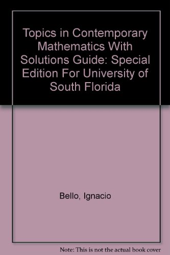 Topics in Contemporary Mathematics With Solutions Guide: Special Edition For University of South Florida