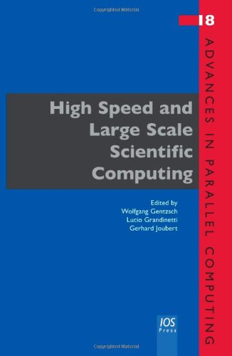 HIGH SPEED & LARGE SCALE SCIENTIFIC COMP (Advances in Parallel Computing)