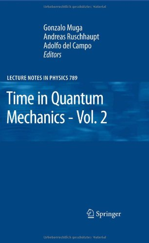 Time in Quantum Mechanics - Vol. 2 (Lecture Notes in Physics)