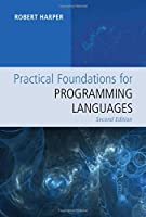 Practical Foundations for Programming Languages, 2nd Edition Front Cover