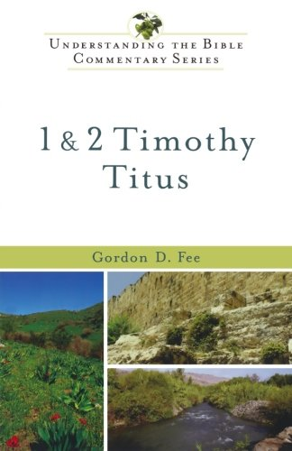 1 & 2 Timothy, Titus (Understanding the Bible Commentary Series) PDF