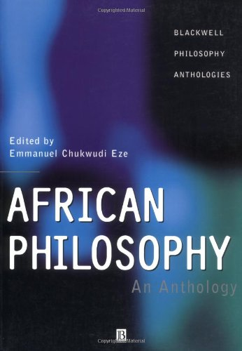 African Philosophy: An Anthology