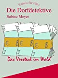 img - for Das Versteck im Wald (Die Dorfdetektive) (German Edition) book / textbook / text book