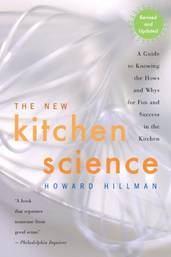 The New Kitchen Science: A Guide to Know the Hows and...