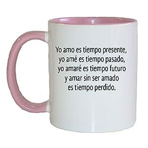 Amazon.com - Taza En Espanol Dicho Corta Venas Yo Amo Tiempo Presente