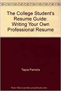 college student 39 s resume guide writing your own professional resume