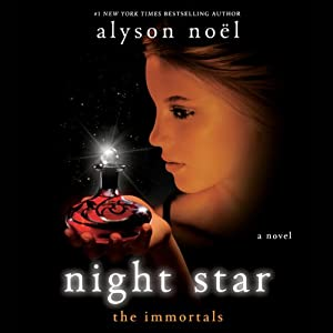 Night Star: The Immortals, Book 5 | [Alyson Noel]